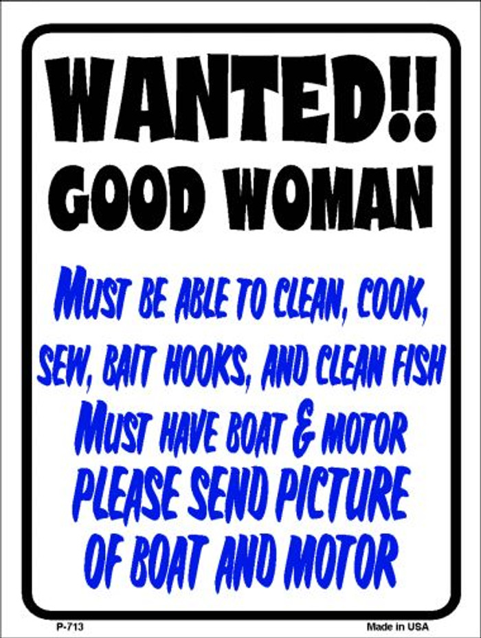 Wanted Good Woman Wholesale Metal Novelty Parking Sign P-713