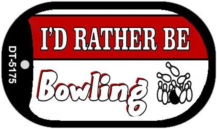 Id Rather Be Bowling Wholesale Novelty Metal Dog Tag Necklace DT-5175