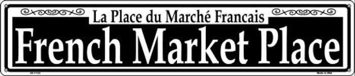 French Market Place Wholesale Novelty Metal Street Sign ST-1133