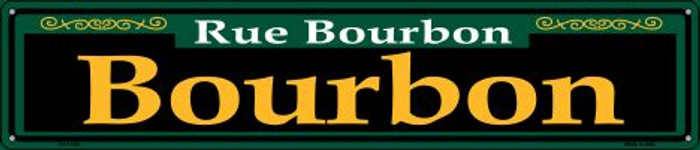 Bourbon Green Wholesale Novelty Metal Street Sign ST-1199