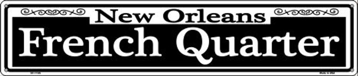 New Orleans French Quarter Wholesale Novelty Metal Street Sign ST-1105