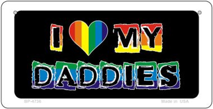 Love My Daddies Rainbow Wholesale Novelty Metal Bicycle Plate BP-4736