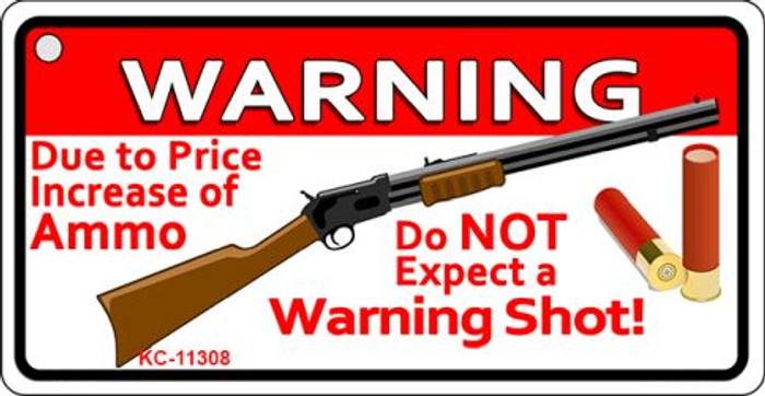 Do Not Expect A Warning Shot Wholesale Novelty Metal Key Chain KC-11308