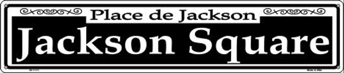 Jackson Square Wholesale Novelty Metal Street Sign ST-1111
