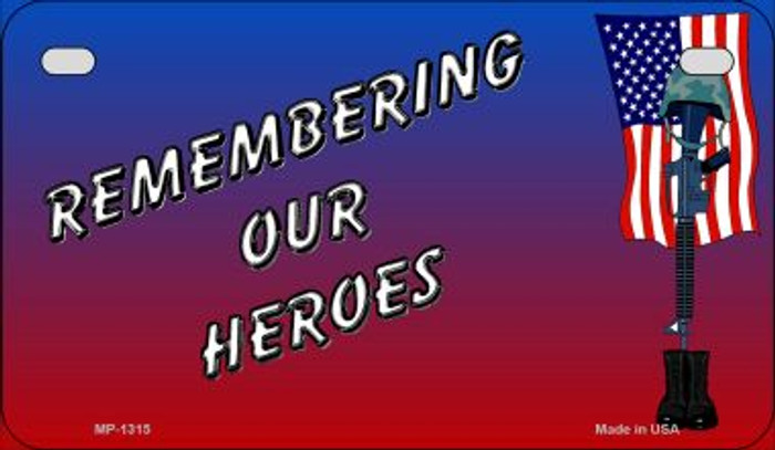 Remembering Our Heroes Wholesale Novelty Metal Motorcycle Plate MP-1315