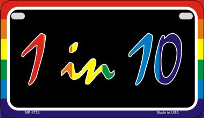1 In 10 Rainbow Wholesale Novelty Metal Motorcycle Plate MP-4733