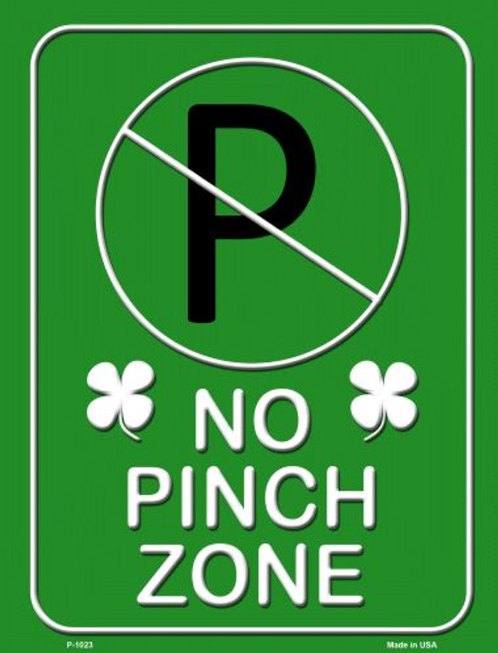 No Pinch Zone Green Wholesale Metal Novelty Parking Sign