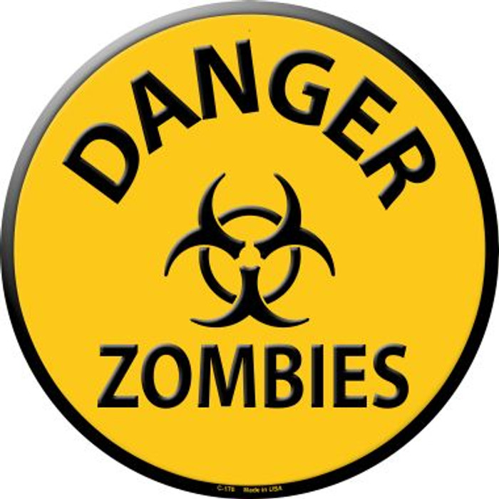 Danger Zombies Wholesale Metal Circular Sign