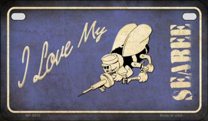 I Love My Seabee Wholesale Novelty Metal Motorcycle Plate MP-8570