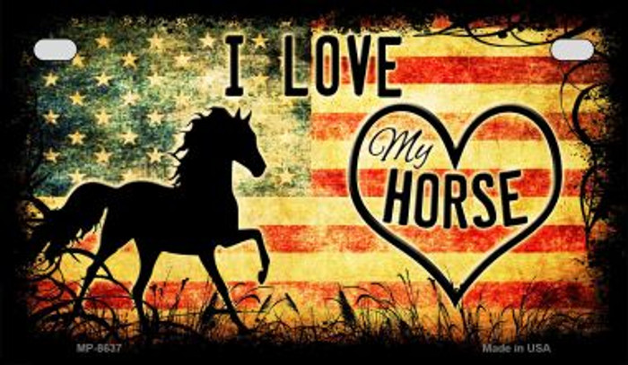 I Love My Horse Wholesale Novelty Metal Motorcycle Plate MP-8637
