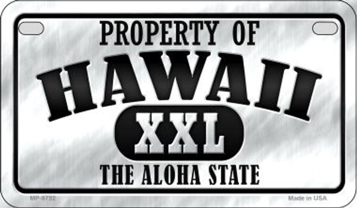 Property Of Hawaii Wholesale Novelty Metal Motorcycle Plate MP-9752