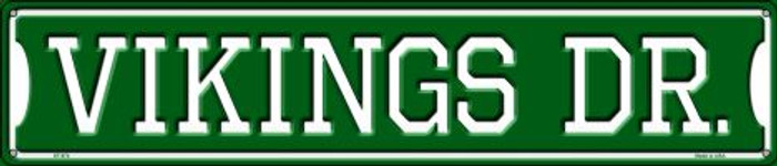 Vikings Dr Wholesale Novelty Metal Street Sign ST-974