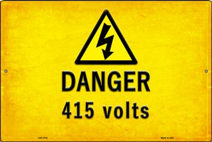 Danger 415 Volts Wholesale Novelty Metal Large Parking Sign LGP-2742