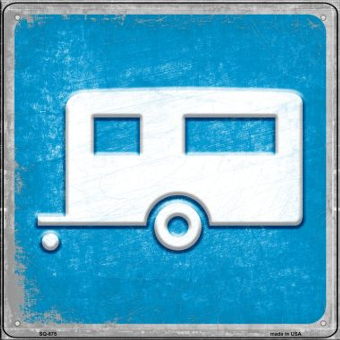 Camper Wholesale Novelty Metal Square Sign SQ-875