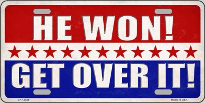 Trump Won Get Over It Wholesale Novelty Metal License Plate LP-12526