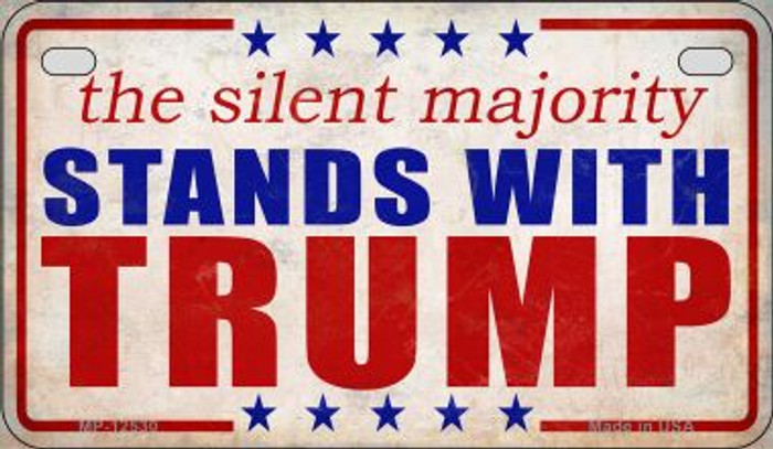 Silent Majority Stands with Trump Wholesale Novelty Metal Motorcycle Plate MP-12530