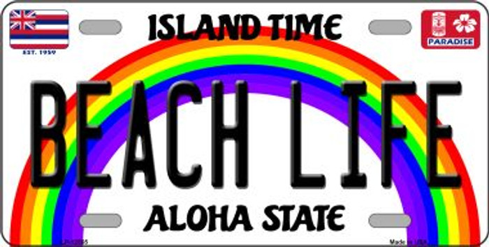 Beach Life Hawaii Wholesale Novelty Metal License Plate LP-12565
