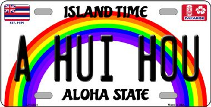 A Hui Hou Hawaii Wholesale Novelty Metal License Plate LP-12578