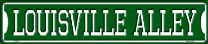 Louisville Alley Wholesale Novelty Metal Street Sign ST-1077