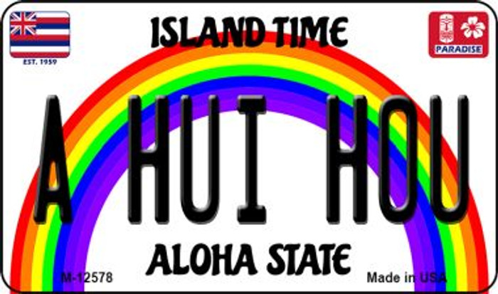 A Hui Hou Hawaii Wholesale Novelty Metal Magnet M-12578