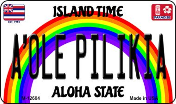 A Ole Pilikia Hawaii Wholesale Novelty Metal Magnet M-12604
