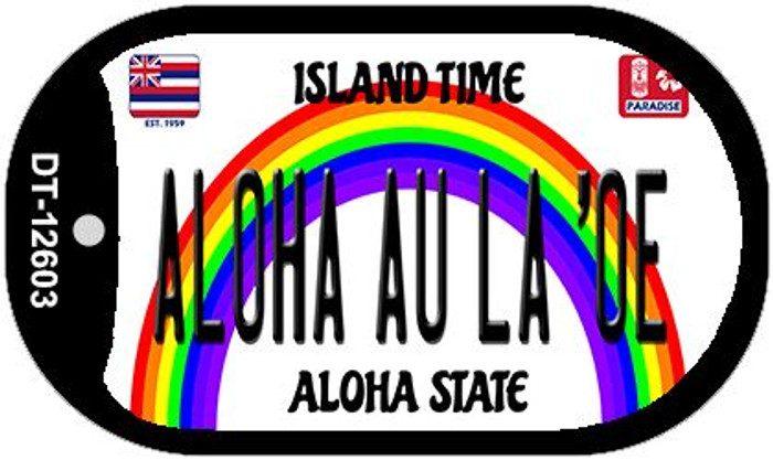 Aloha Au La Oe Hawaii Wholesale Novelty Metal Dog Tag Necklace DT-12603