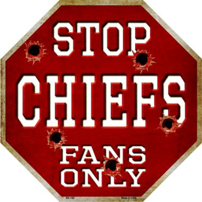 Chiefs Fans Only Wholesale Metal Novelty Octagon Stop Sign BS-189