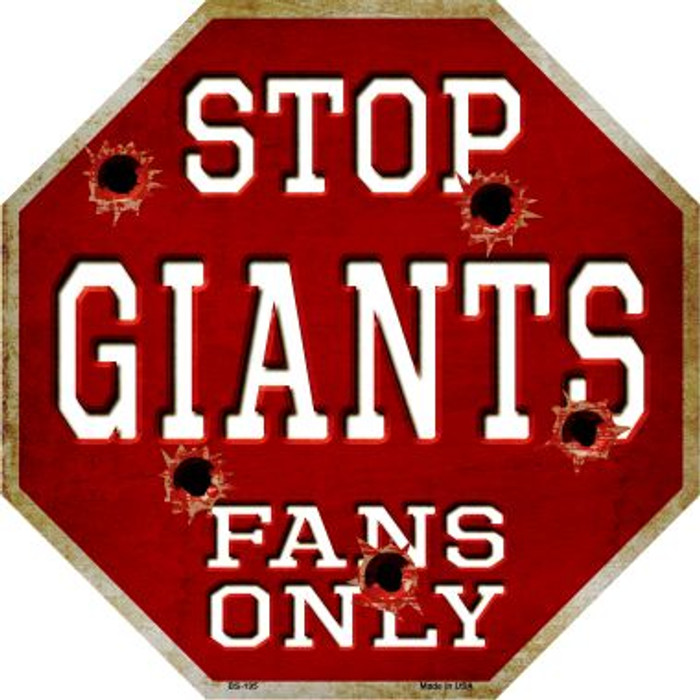 Giants Fans Only Wholesale Metal Novelty Octagon Stop Sign BS-195