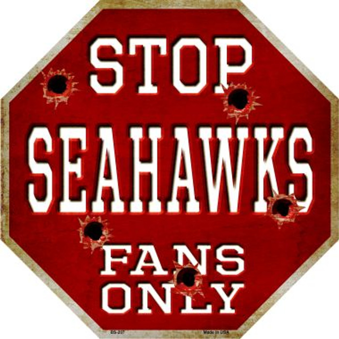 Seahawks Fans Only Wholesale Metal Novelty Octagon Stop Sign BS-207