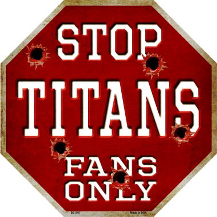 Titans Fans Only Wholesale Metal Novelty Octagon Stop Sign BS-210