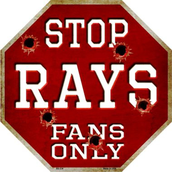 Rays Fans Only Wholesale Metal Novelty Octagon Stop Sign BS-234