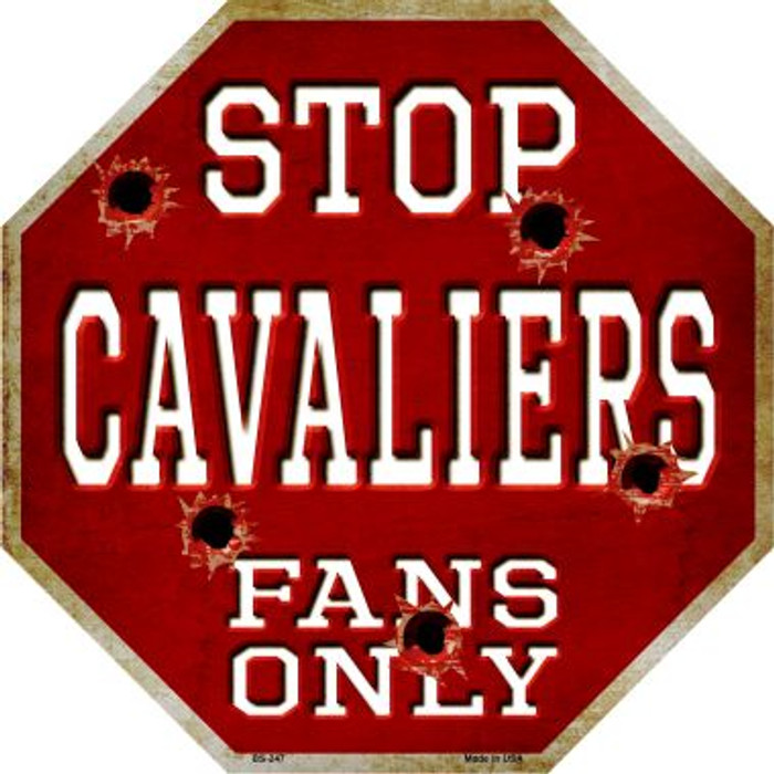 Cavaliers Fans Only Wholesale Metal Novelty Octagon Stop Sign BS-247