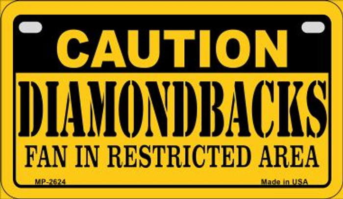 Caution Diamondbacks Fan Area Wholesale Novelty Metal Motorcycle Plate MP-2624