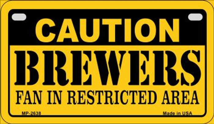 Caution Brewers Fan Area Wholesale Novelty Metal Motorcycle Plate MP-2638