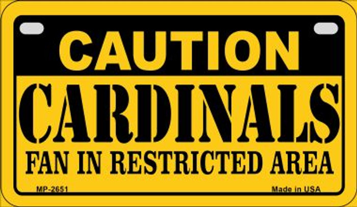 Caution Cardinals Fan Area Wholesale Novelty Metal Motorcycle Plate MP-2651