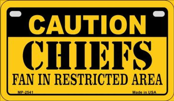Caution Chiefs Fan Area Wholesale Novelty Metal Motorcycle Plate MP-2541