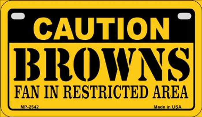 Caution Browns Fan Area Wholesale Novelty Metal Motorcycle Plate MP-2542