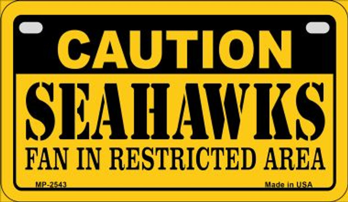 Caution Seahawks Fan Area Wholesale Novelty Metal Motorcycle Plate MP-2543
