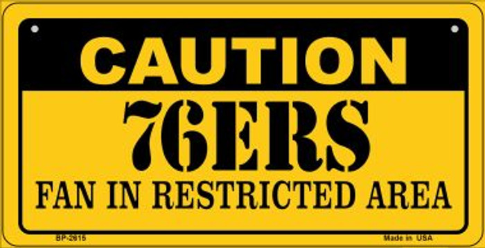 Caution 76ers Fan Area Wholesale Novelty Metal Bicycle Plate BP-2615
