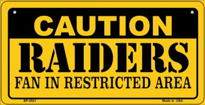 Caution Raiders Fan Area Wholesale Novelty Metal Bicycle Plate BP-2521