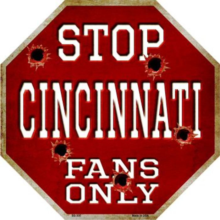 Cincinnati Fans Only Wholesale Metal Novelty Octagon Stop Sign BS-305