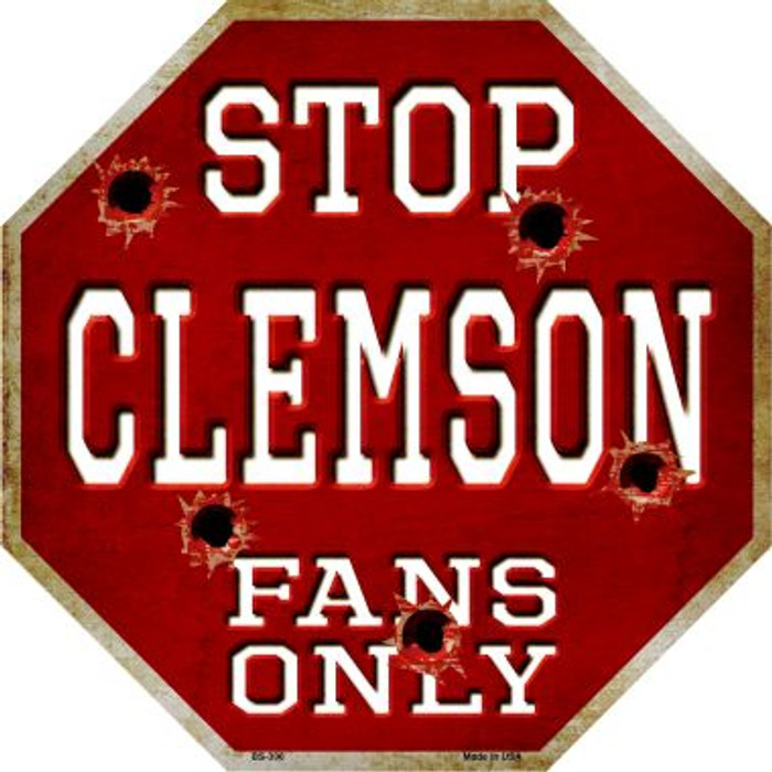 Clemson Fans Only Wholesale Metal Novelty Octagon Stop Sign BS-306