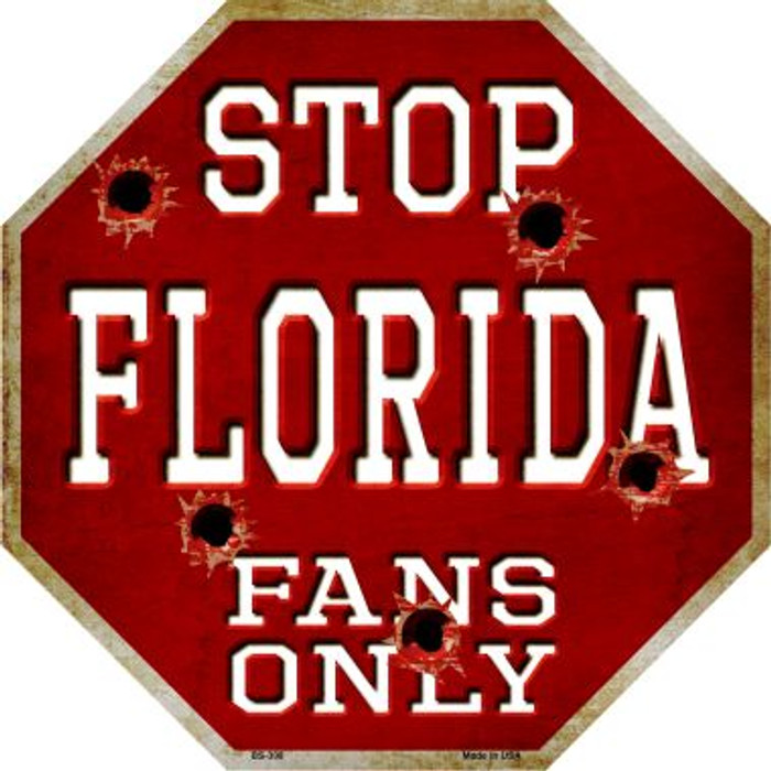 Florida Fans Only Wholesale Metal Novelty Octagon Stop Sign BS-308