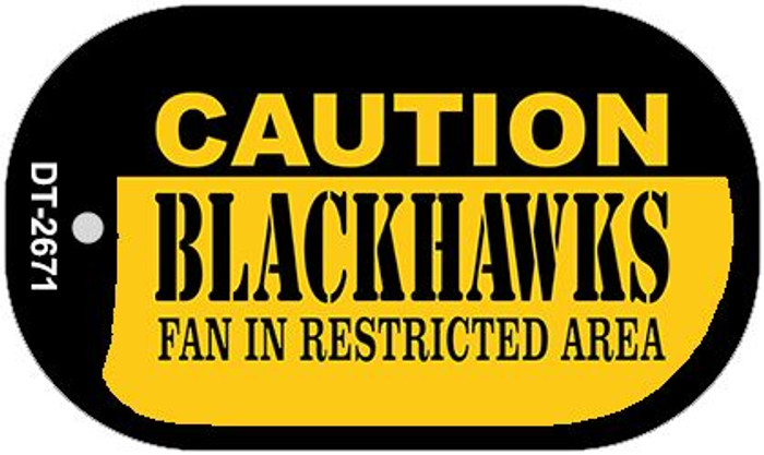 Caution Blackhawks Fan Area Wholesale Novelty Metal Dog Tag Necklace DT-2671