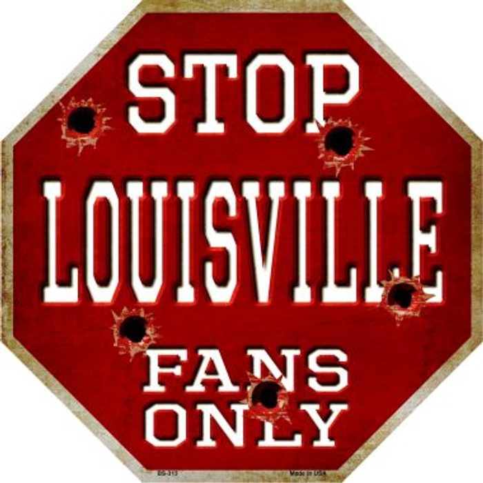 Louisville Fans Only Wholesale Metal Novelty Octagon Stop Sign BS-313