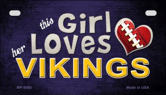 This Girl Loves Her Vikings Wholesale Novelty Metal Motorcycle Plate MP-8060