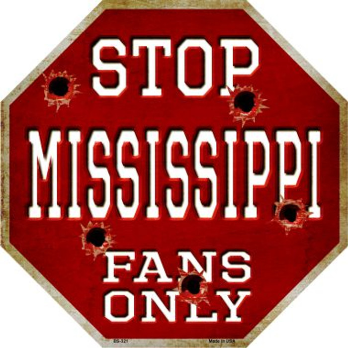Mississippi State Fans Only Wholesale Metal Novelty Octagon Stop Sign BS-321