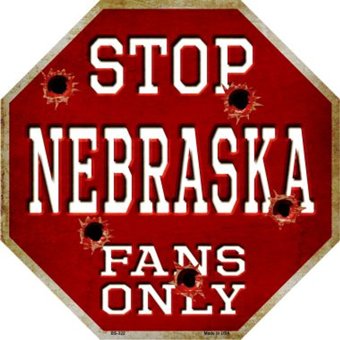 Nebraska Fans Only Wholesale Metal Novelty Octagon Stop Sign BS-322