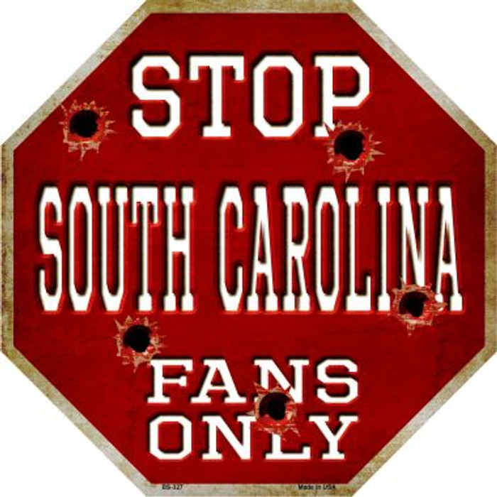 South Carolina Fans Only Wholesale Metal Novelty Octagon Stop Sign BS-327
