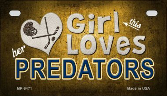 This Girl Loves Her Predators Wholesale Novelty Metal Motorcycle Plate MP-8471